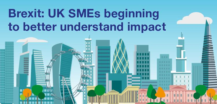 Brexit: UK SMEs beginning to better understand impact