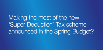 'Super Deduction' Tax Scheme