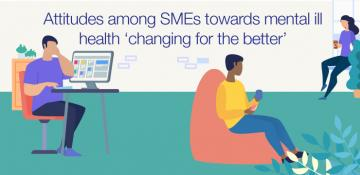Attitudes among SMEs towards mental ill health 'changing for the better'