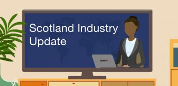 Scotland Industry update issue 2
