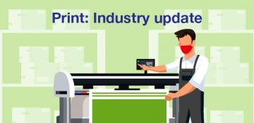 Print: Industry update issue 3