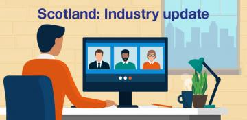 Scotland: Industry update issue 3